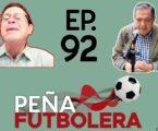 Peña Futbolera Ep.92