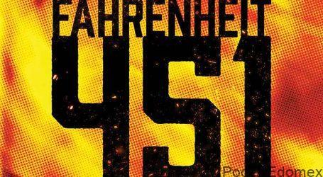 Fahrenheit 451 la novela más célebre de Ray Bradbury, una historia de un futuro sin libros