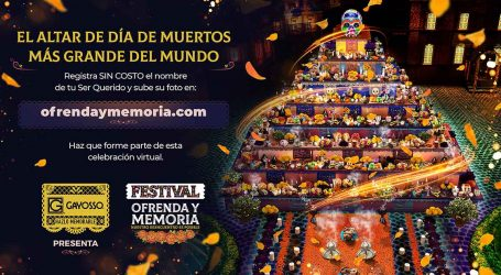 GAYOSSO PRESENTA FESTIVAL OFRENDA Y MEMORIA, ACTIVIDADES DIGITALES PARA MANTENER VIVAS TRADICIONES DEL DIA DE MUERTOS