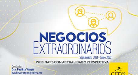 INVITAN A TENER NEGOCIOS EXTRAORDINARIOS